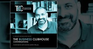 Chris Dadd on The Business Clubhouse Forum Conversation Podcast